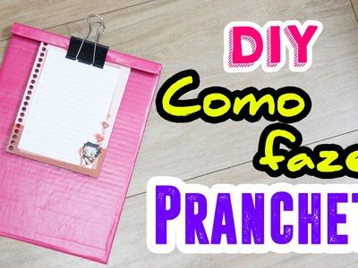 DIY - Como fazer prancheta - por Prih Gomes