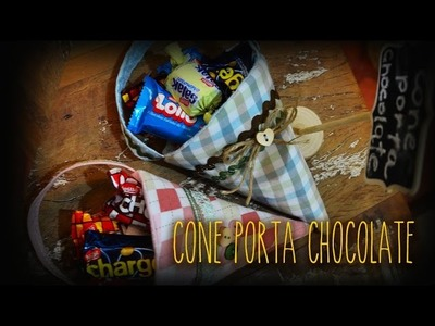 DIY ::: Cone Porta Chocolate
