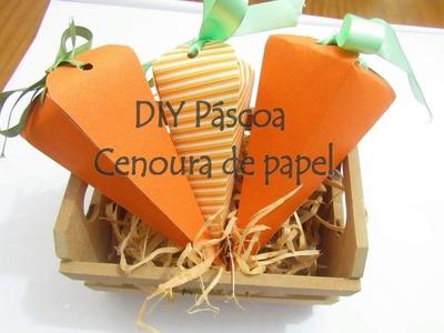 DIY de Páscoa - Cenoura de Papel