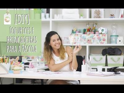 DIY | Fofurices e Brincadeiras para a Páscoa