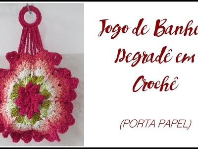 JOGO DE BANHEIRO DEGRADÊ PORTA PAPEL