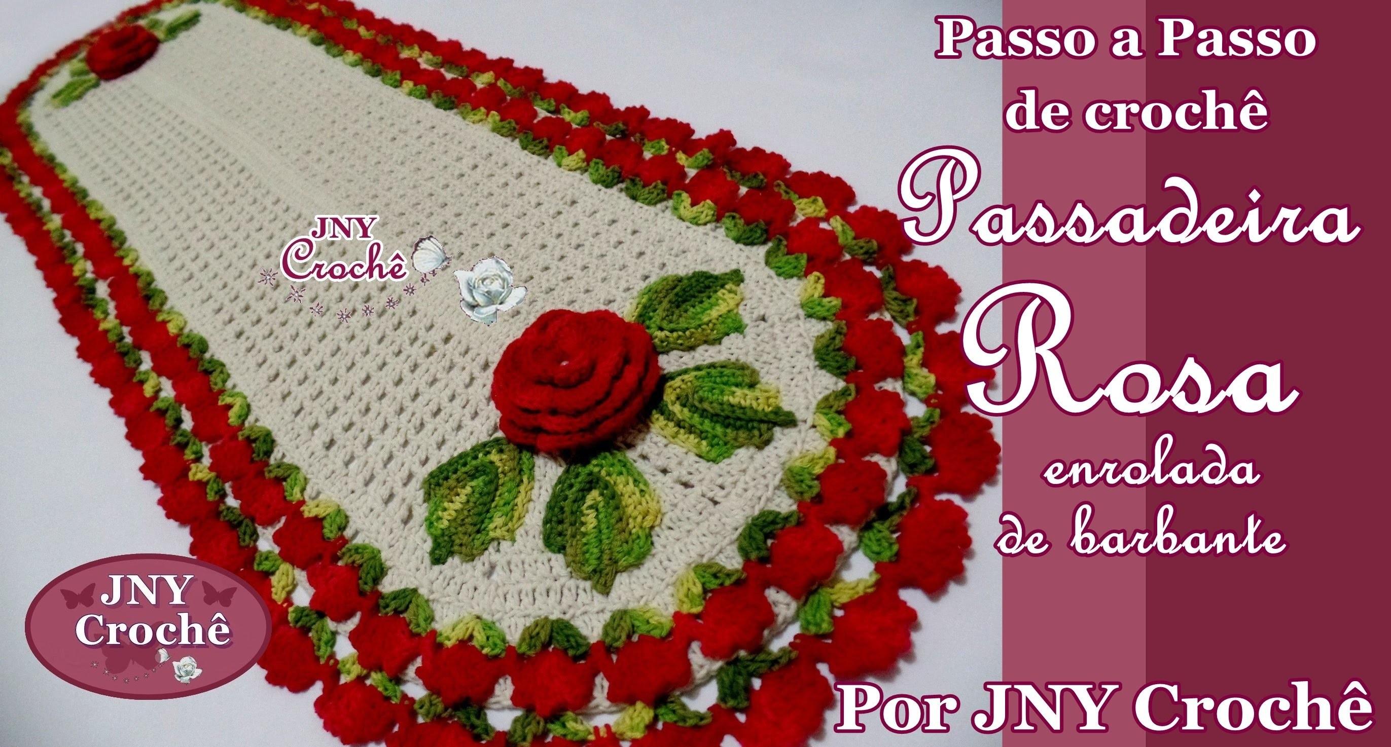 PAP de crochê Passadeira Rosa enrolada de barbante por JNY Crochê