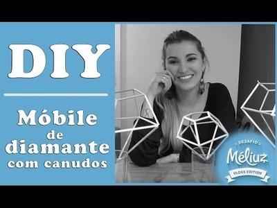 Desafio Méliuz - DIY - Móbile de Diamante com Canudos