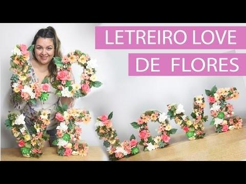 [DIY] Como Fazer Letreiro de Flor - wFashionista