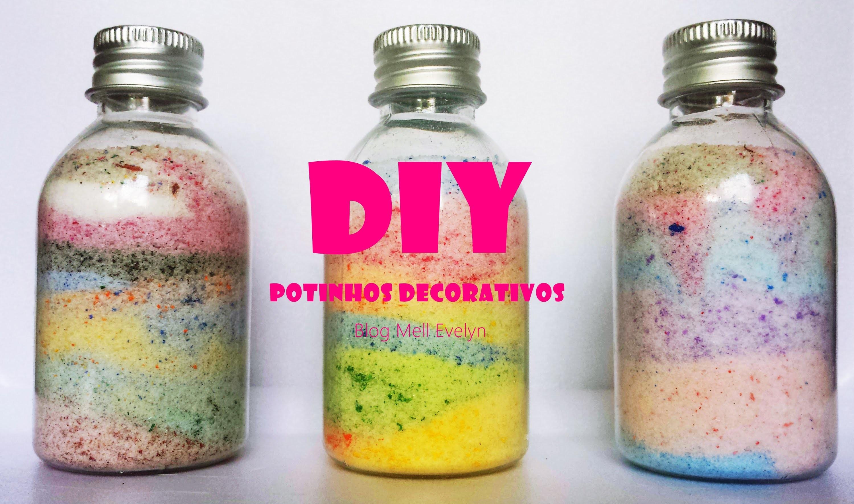 """Diy: Como fazer potes decorativos com """"areia colorida"""""""