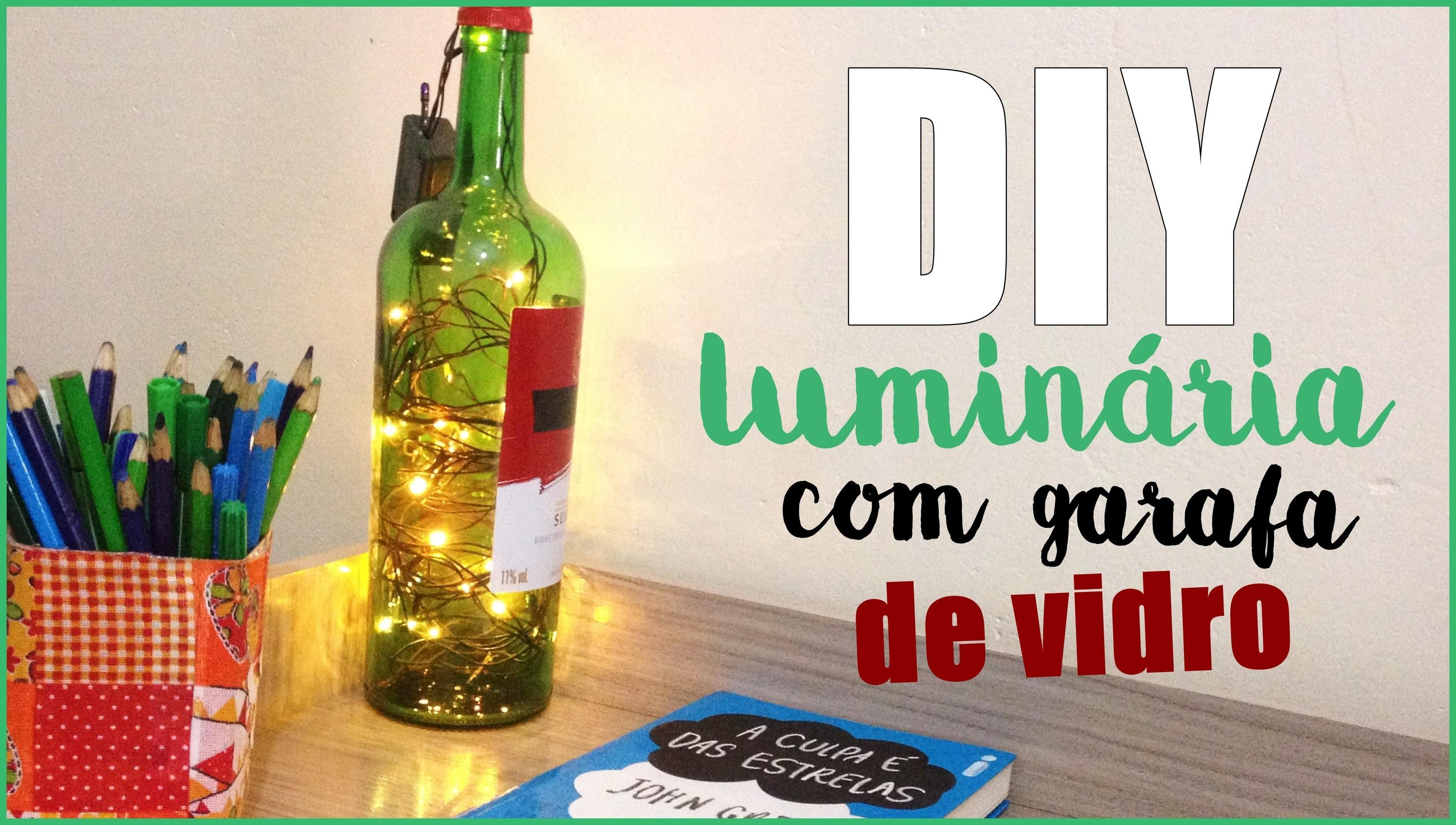 DIY: Luminária com garrafa de vidro