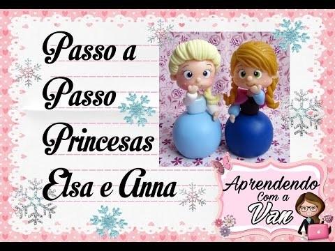 (DIY) PASSO A PASSO PRINCESAS ELSA E ANNA FROZEN