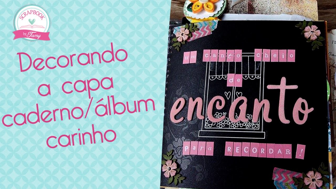 Capa álbum. caderno decorada- Scrapbook by Tamy