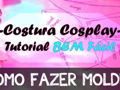 COMO FAZER moldes pra Cosplay e Roupas - BEM FÁCIL | COSTURA COSPLAY 1  | H-SAMA