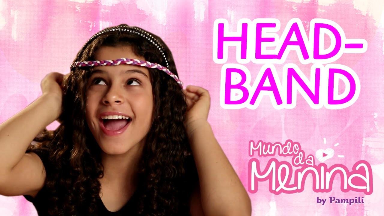 Como fazer um headband colorida para sua amiga secreta com a Gabi Saraivah ❤ Mundo da Menina