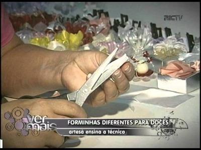 APRENDA A FAZER FORMINHA PARA DOCES   VER MAIS 07 06 12