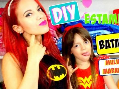 Batman e Mulher maravilha como customizar camisetas