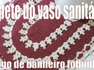 """Tapete de crochê do vaso sanitário - Jogo de banheiro Folhinhas  """"Soraia Bogossian"""" 3.4"""