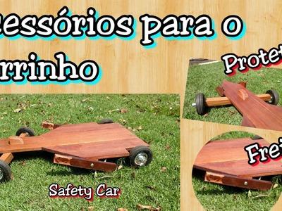 Acessórios para o Carrinho - Safety Car