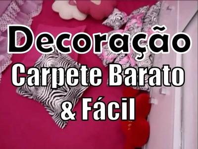 Decoração - Carpete barato, fácil e rápido (Room Tour)