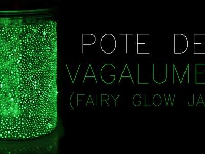✂ DIY: Pote De Vagalumes (Fairy Glow Jar) |10|