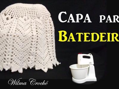 Capa de Crochê para Batedeira por Wilma Crochê