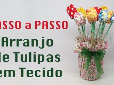 Como fazer tulipas de tecido