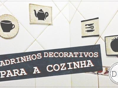 DIY: Quadros Decorativos para a Cozinha | 4.000 inscritos + beijos