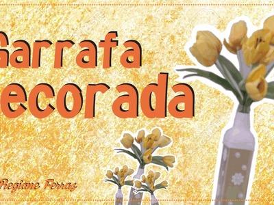 GARRAFA DECORADA - ARTESANATO PASSO A PASSO JÁ