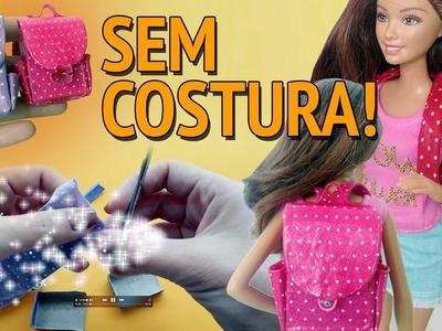 Como fazer Mochila Escolar sem Costura para Barbie e outras bonecas!