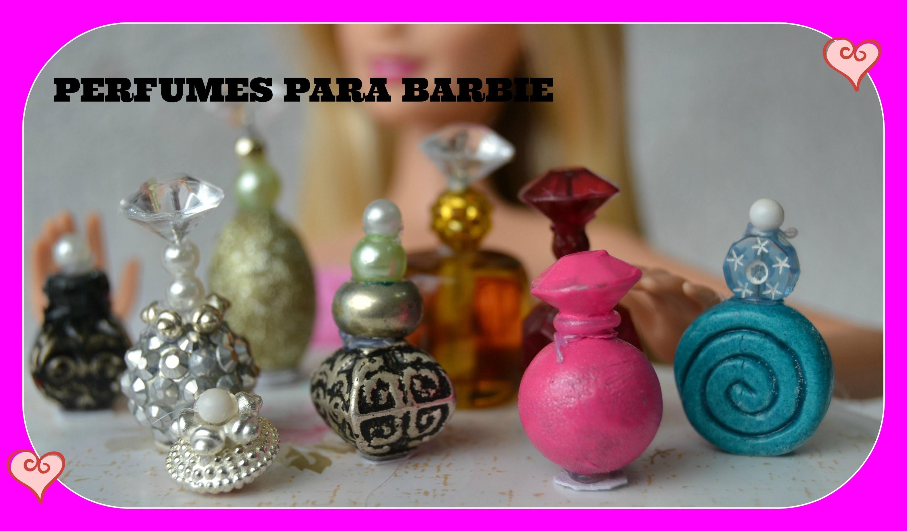 Como fazer perfumes para boneca Barbie