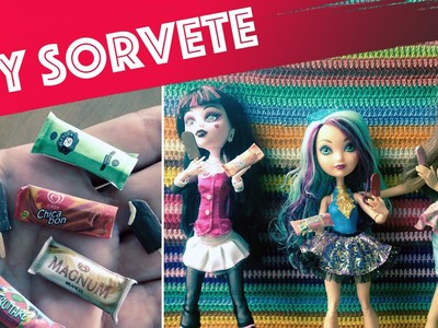 Como fazer sorvete (picolé) para Barbie, Monster High, EAH etc