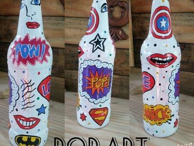 """Como pintar garrafas+""""Dica de decoraçao Pop Art"""""""
