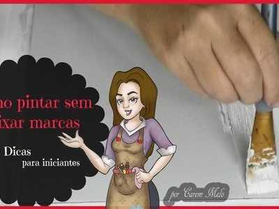 Como Pintar Sem Deixar Marcas na Madeira com dicas - Curso de Artesanato para Iniciantes