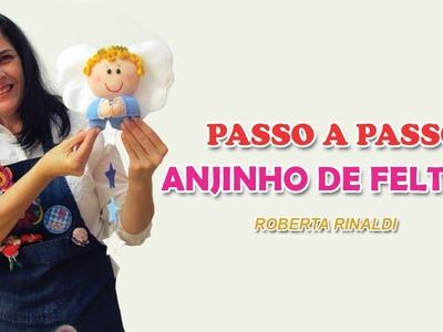 PASSO A PASSO ANJINHO DE FELTRO COM A ARTESÃ ROBERTA RINALDI