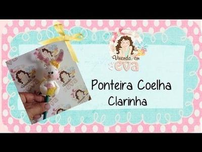 Ponteira em eva 3d - Coelha Clarinha