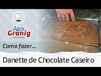 Como fazer Danette Caseiro | Por: Chef Alex Granig