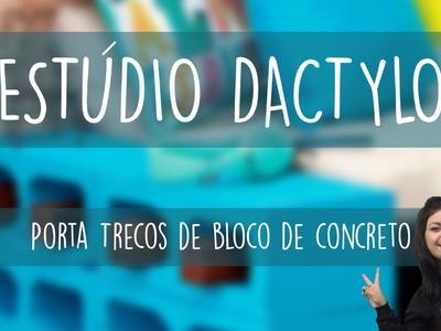 Estúdio Dactylo - Porta Trecos com Blocos de Concreto
