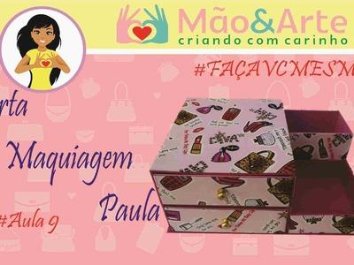 Porta Maquiagem Paula - Curso de Cartonagem