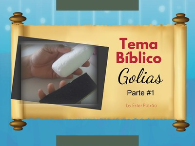 Tema Bíblico - Golias Parte #1