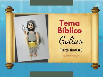 Tema Bíblico - Golias Parte #3 (Final)