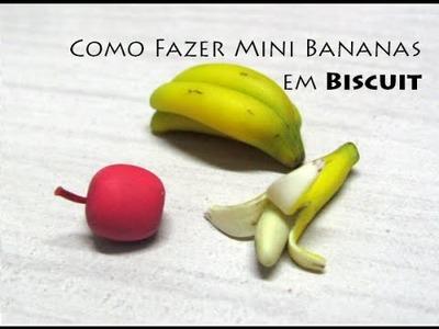 Como fazer Mini Bananas em biscuit - Viviana Biscuit