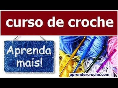 CURSO DE CROCHE GRATIS PARA INCIANTES INTRODUÇÃO PARTE 2.3