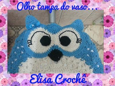 Olho para tampa do vaso, tapete do vaso e tapete da pia corujinha graciosa # Elisa Crochê