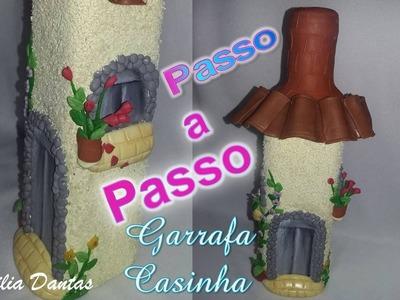 ♥ Passo a Passo Garrafa Casinha Florida -♥ Lucilia Dantas