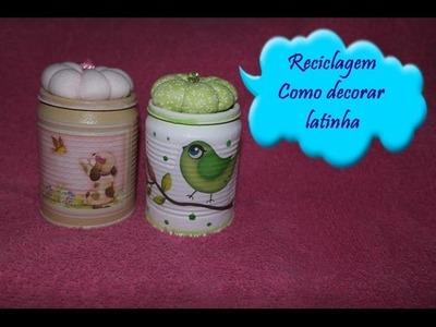 Reciclagem de latinha- faça uma linda  latinha decorada