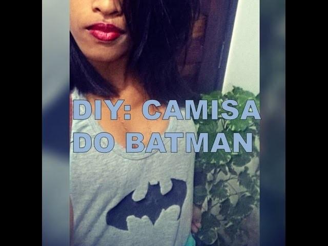 DIY : Camisa do Batman