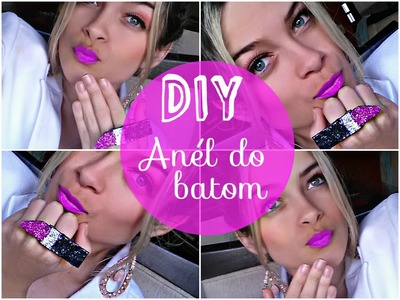 Como fazer anel do batom, DIY