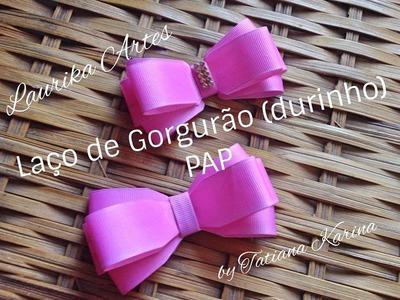 Laço de Gorgurão (Durinho)- PAP by Tatiana Karina