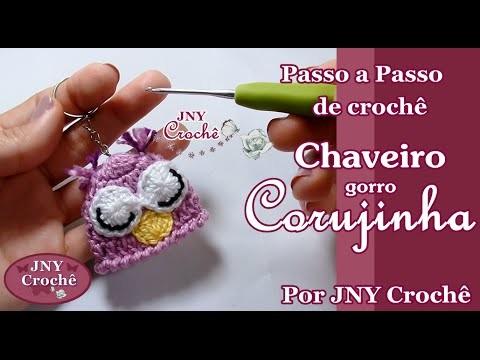 Passo a Passo Chaveiro Gorro Corujinha por JNY Crochê