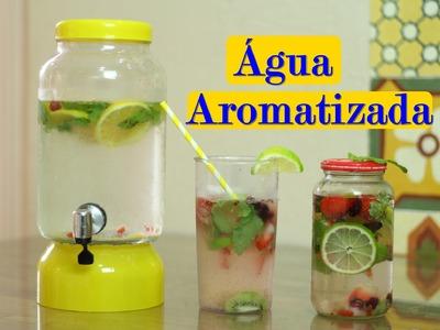 Como fazer Água Aromatizada | #CcPah #7ºTemp | Paloma Soares