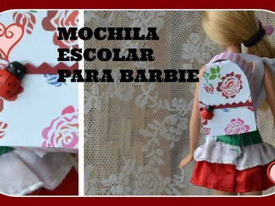 Como fazer mochila escolar para Barbie e outras bonecas