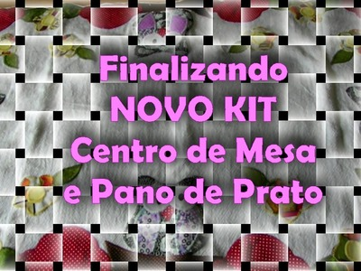 Cont IV  NOVO kit centro de mesa pano de prato passo a passo