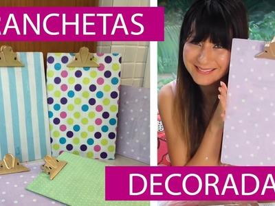 [DIY] Pranchetas Decoradas com Guardanapo - wFashionista