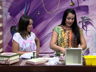 Mulher.com - 02.12.2015 - Caixa romântica rendada - Livia Fiorelli  PT2
